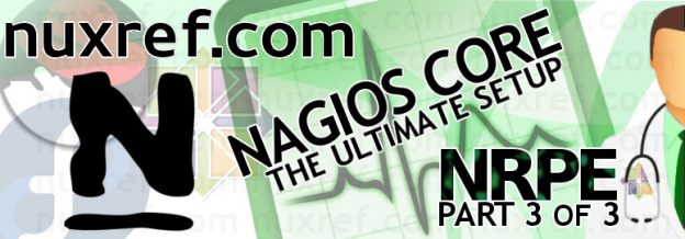 Nagios Ultimate Setup Part 3 of 3: NRPE